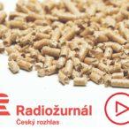 Radiožurnál: Zájem o české pelety roste